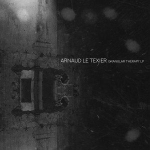 Arnaud Le Texier Granular Therapy